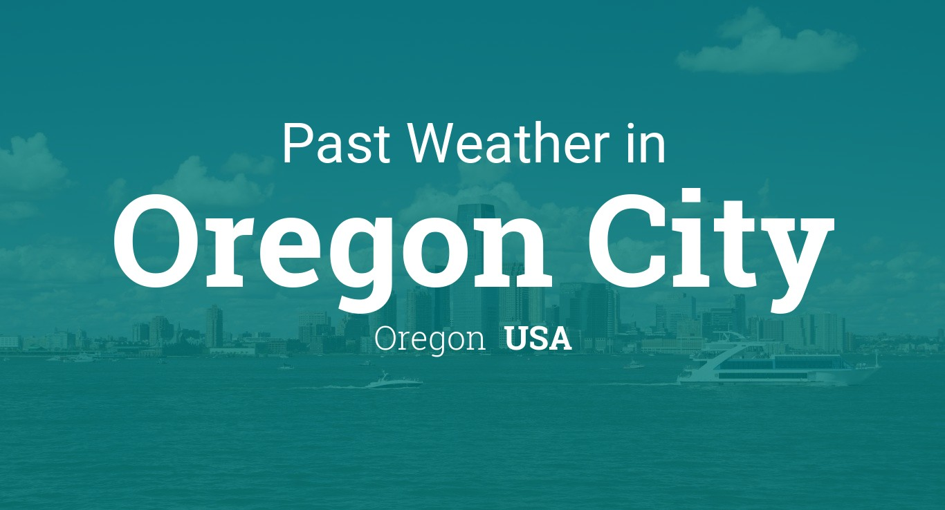 Cityog Php Title Past 20 20in Tint 0x007b7a City Oregon 20City State Oregon Country USA 10 Oregon City